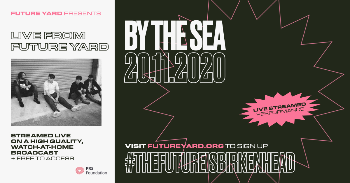 By The Sea | Live From Future Yard 20th November 2020